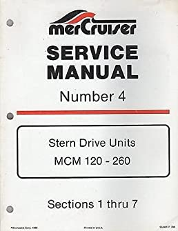 1986 mercruiser 4 stern drive mcm 120 260 p n 90 86137 service rh amazon com Mercruiser Alpha One Mercruiser 120 Specs