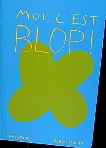 """Afficher """"Moi, c'est Blop !"""""""