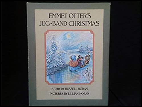 Emmet Otters Jug Band Christmas Book.Emmet Otter S Jug Band Christmas Russell Hoban