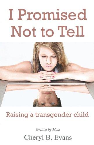 I Promised Not to Tell: Raising a transgender child (Best Hormones For Transgender)