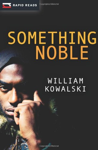 Something Noble (Rapid Reads)