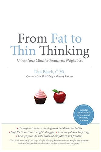 Think Yourself Slim - How to Achieve Your Perfect Weight in Six Weeks – Without Dieting