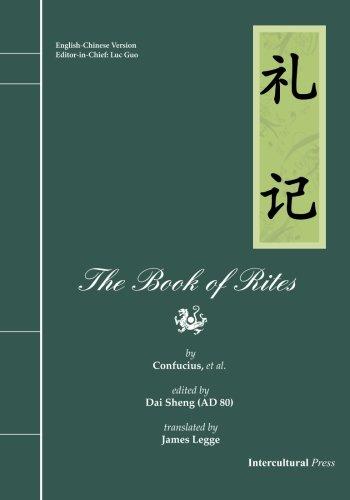 The Book of Rites (Li Ji): English-Chinese Version (English and Chinese Edition)