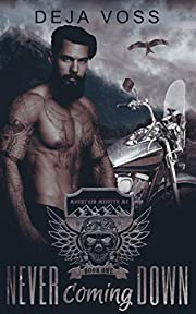 Never Coming Down: Mountain Misfits MC Book 1