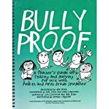 Bullyproof : A Guide on Teasing and Bullying for Use with Fourth and Fifth Grade Students, Stein, Nan and Sjostrom, Lisa, 096419211X