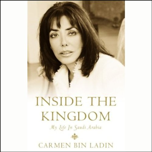 Inside the Kingdom: My Life In Saudi Arabia by Hachette Audio