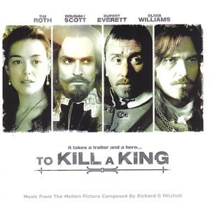 To Kill a King By Original Soundtrack (2003-10-27)