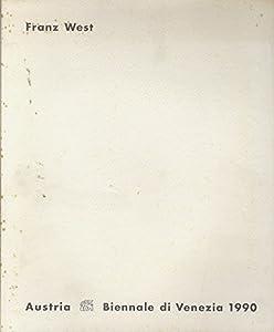 Paperback Franz West: Biennale di Venezia 1990, Austrian Exhibition Book