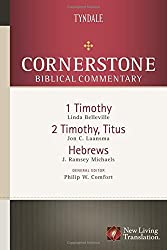 1-2 Timothy, Titus, Hebrews (Cornerstone Biblical Commentary)