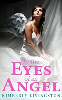 In the Eyes of an Angel by [Livingston, Kimberly]