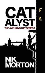 Catalyst (#1 The Avenging Cat Series)