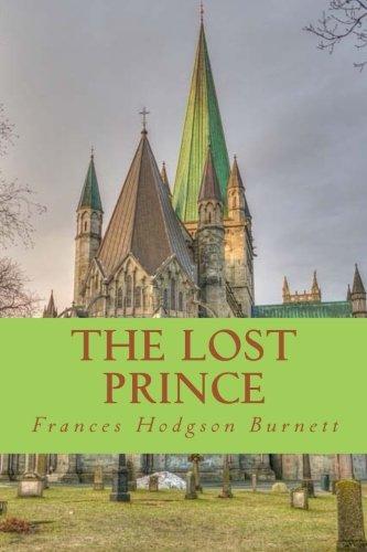 The Lost Prince [Frances Hodgson Burnett] (Tapa Blanda)