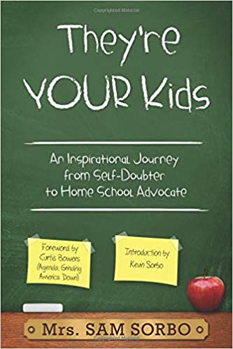 Theyre Your Kids: An Inspirational Journey from Self ...