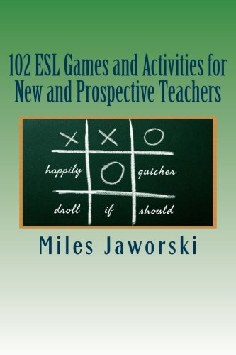 102 ESL Games and Activities for New and Prospective Teachers (ESL Resources for New and Prospective Teachers) (Volume 2) (Esl Games compare prices)