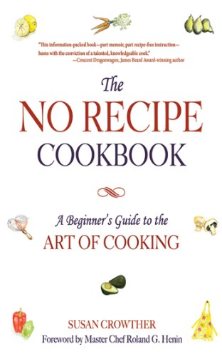 The No Recipe Cookbook: A Beginner's Guide to the Art of (Brown Bean Recipe)