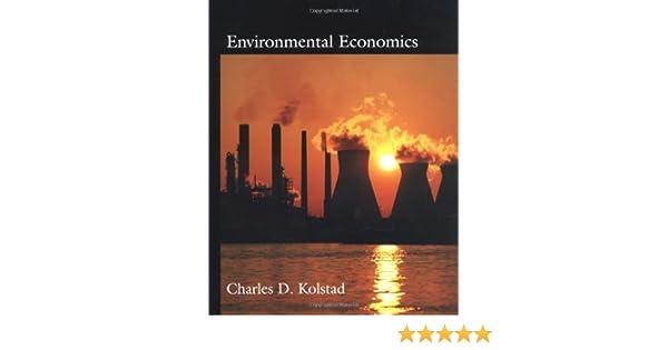 Environmental Economics Charles D. Kolstad Pdf