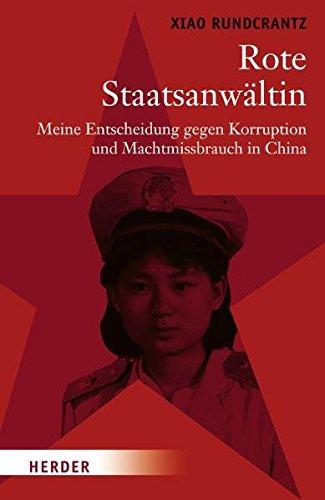 rote-staatsanwltin-meine-entscheidung-gegen-korruption-und-machtmissbrauch-in-china