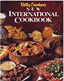 Betty Crocker's New International Cookbook, Betty Crocker Editors, 013074378X