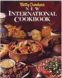 Betty Crocker's New International Cookbook, Betty Crocker Editors, 013074378X