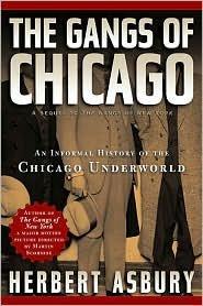 The gangs of Chicago par Herbert Asbury