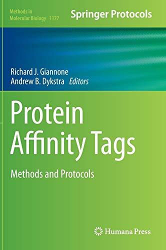 Protein Affinity Tags: Methods and Protocols (Methods in Molecular Biology)