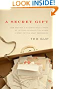 #8: A Secret Gift: How One Man's Kindness--and a Trove of Letters--Revealed the Hidden History of the Great Depression