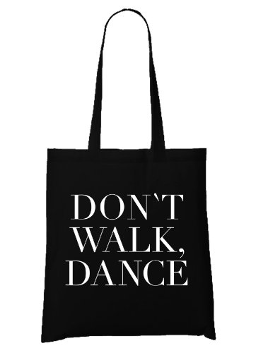 Don`t Walk. Dance. Bolsa Negro