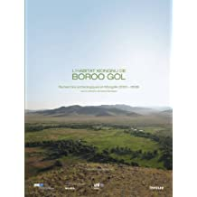 Habitat xiongnu de Boroo Gol (L'): Recherches archéologiques en Mongolie