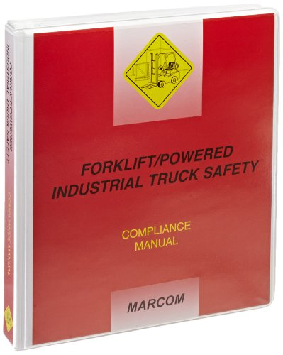 MARCOM Forklift/Powered Industrial Truck Safety Compliance Manual by Marcom Group