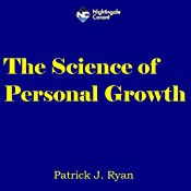 The Science of Personal Growth   Patrick J. Ryan