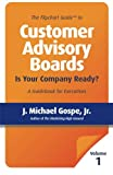 img - for The Flipchart Guide to Customer Advisory Boards, Volume 1: Is your company ready? book / textbook / text book
