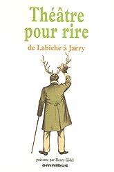 THEATRE POUR RIRE DE LABICHE A