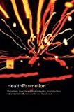 img - for Health Promotion : Disciplines and Diversity (Paperback - Revised Ed.)--by Robert Burton [2002 Edition] book / textbook / text book