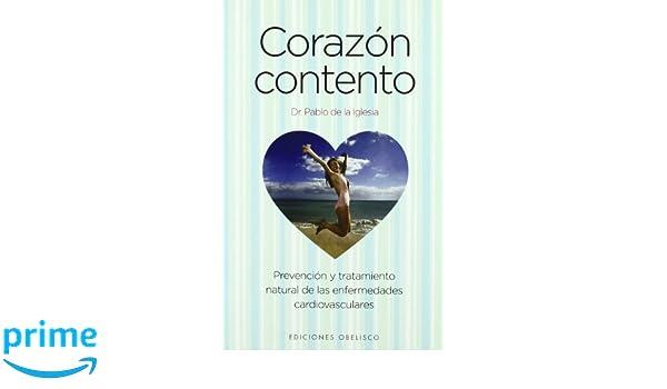 Corazon contento (Spanish Edition): J. Pablo de la Iglesia ...