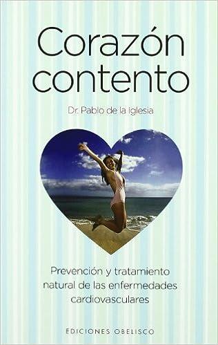Descarga gratuita de audiolibros en español. Corazón contento (SALUD Y VIDA NATURAL) PDF