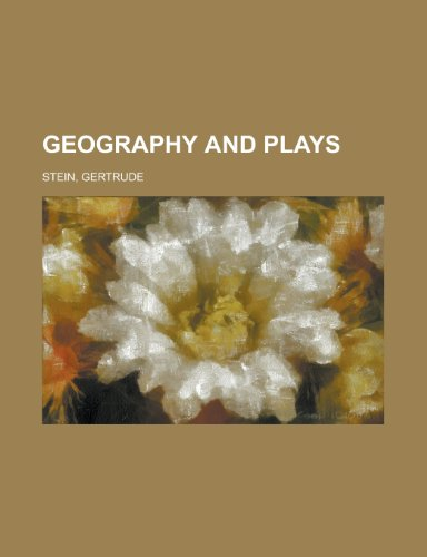 Geography and Plays Gertrude Stein