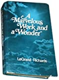 A Marvelous Work and a Wonder, Richards, LeGrand, 0877471614