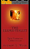 The Elementalist (The Kothian Chronicles Book 1)