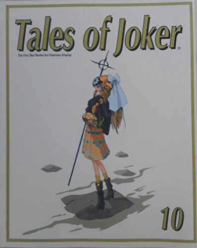 Tales of Joker 10 The Five Star Stories for Mamoru Mania (テイルズ オフ ジョーカー 10)