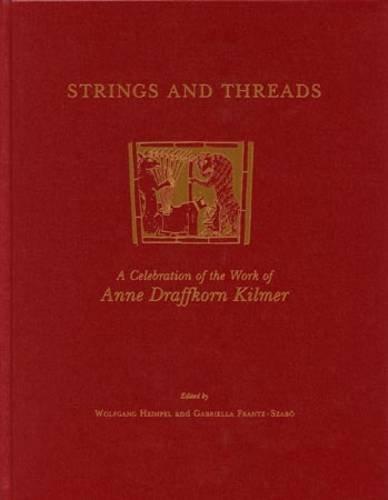 Strings and Threads: A Celebration of the Work of Anne Draffkorn Kilmer