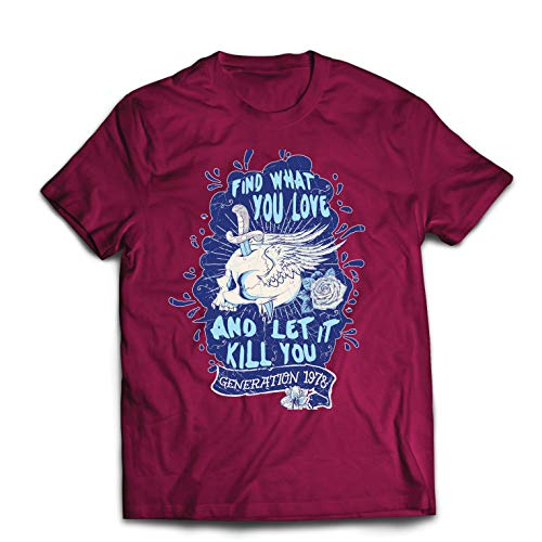 lepni.me Men's T-Shirt Find What You Love and Let it Kill You (Small Burgundy Multi
