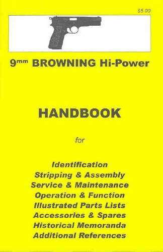 Browning High Power Assembly, Disassembly Manual 9mm