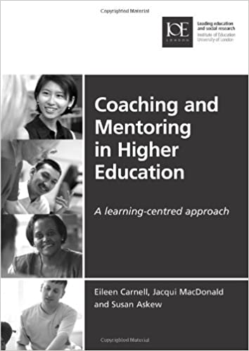 Book Coaching and Mentoring in Higher Education: A Learning-Centred Approach (Issues in Practice)