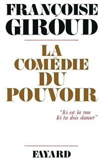 La Comédie du pouvoir par Giroud