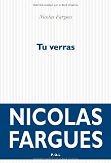Tu verras, Fargues, Nicolas