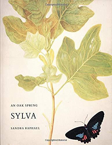 Yale Spring - An Oak Spring Sylva: A Selection of the Rare Books on Trees in the Oak Spring Garden Library (Oak Spring Garden Foundation Series)