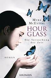 Die Versuchung der Zeit: Hourglass 2 - Roman (German Edition)