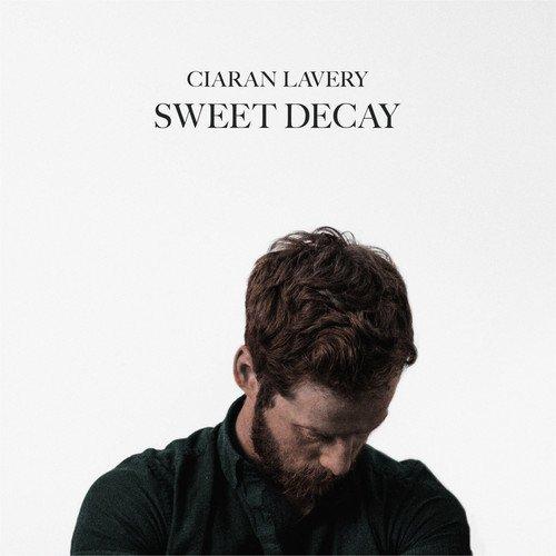 CD : Ciaran Lavery - Sweet Decay (Digipack Packaging)