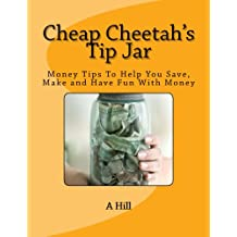 Cheap Cheetah's Tip Jar
