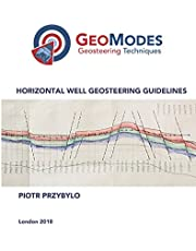 """Horizontal Well Geosteering Guidelines: The """"steer up or steer down"""" question finally answered"""